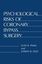 Psychological Risks of Coronary Bypass Surgery