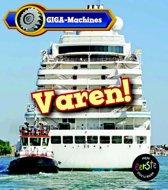 GIGA-machines - Varen!