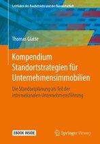Kompendium Standortstrategien für Unternehmensimmobilien