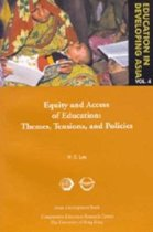 Education in Developing Asia V 6 - Equity and Equity and Access to Education - Themes, Tensions, and Policies