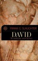David: Warrior and King