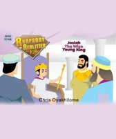 Rhapsody of Realities for Kids, October 2014 Edition: Josiah The Wise Young King