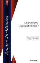 Le mandat : un contrat en crise ?