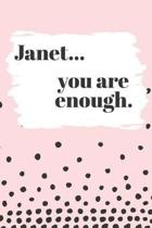 Janet You are Enough