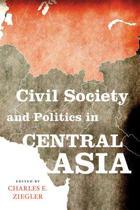 Civil Society and Politics in Central Asia
