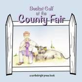 Bucket Calf at the County Fair