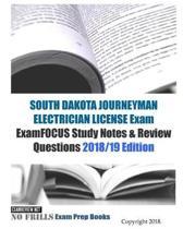 SOUTH DAKOTA JOURNEYMAN ELECTRICIAN LICENSE Exam ExamFOCUS Study Notes & Review Questions