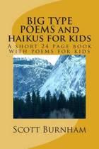 Big Type Poems and Haikus for Kids