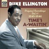 Ellington, Duke: Time's A-Wast