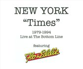 "New York ""Times"" 1979-1994: Live At The Bottom Line"