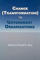 Change (Transformation) in Public Sector Organizations