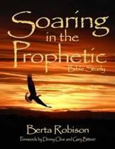 Soaring in the Prophetic