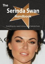 The Serinda Swan Handbook - Everything You Need to Know about Serinda Swan