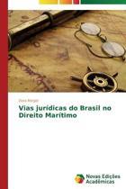 Vias Juridicas Do Brasil No Direito Maritimo