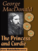 The Princess And Curdie (Mobi Classics)