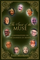 The Spirit of the Muse: Conversations on the Journeys of Artists