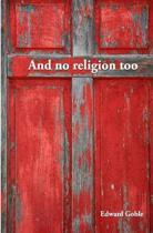And No Religion, Too