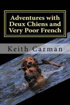 Adventures with Deux Chiens and Very Poor French