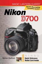 Magic Lantern Guides®: Nikon D700