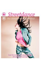 Streetdance - The Ultimate Full Body Workout