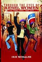 Through the Eyes of Rebel Women