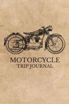 Motorcycle Trip Journal: Travel Log Book with Writing Prompts for Bikers