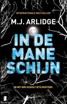 Boek cover Helen Grace 8 - In de maneschijn van M.J. Arlidge (Onbekend)