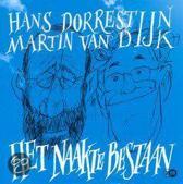 Dorrestijn & Van Dijk - Het Naakte Bestaan