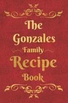 The Gonzales Family Recipe Book