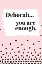 Deborah's You Are Enough