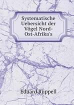 Systematische Uebersicht Der Vogel Nord-Ost-Afrika's