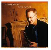 Very Best of Tom Scott [GRP]