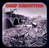 Deep Reduction