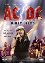 Dirty Deeds: The Story Of