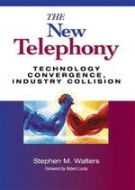 The New Telephony