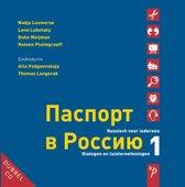 Paspoort voor Rusland Dialogen en luisteroefeningen