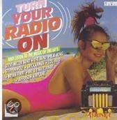 Turn Your Radio On