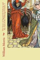 The Story of Sigurd the Volsung and the Fall of the Niblungs Volume 2