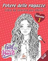Potere delle ragazze - Volume 1 - edizione notturna: Libro da colorare per adulti (Mandala) - Anti-stress - 25 immagini da colorare