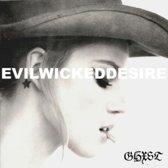 Evil Wicked Desire
