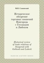 Historical Review of Trade Relations of Novgorod with Gotland and Lubeck