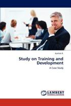 Study on Training and Development