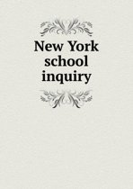 New York School Inquiry