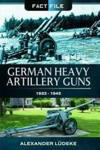 German Heavy Artillery Guns