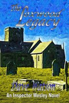 The Loxwood Legacy: Inspector Wesley Mystery Book 4