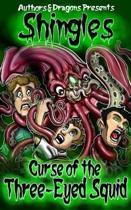 Curse of the Three-Eyed Squid