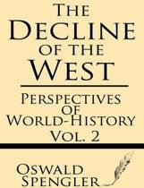 The Decline of the West (Volume 2)