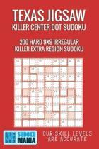 Texas Jigsaw Killer Center Dot Sudoku: 200 Hard 9x9 Irregular Killer Extra Region Sudoku