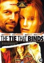 Tie That Binds (dvd)