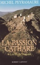 La Passion cathare - Tome 1